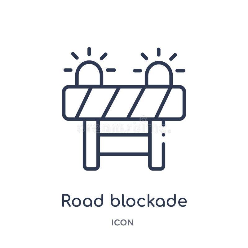 Liniowa drogowa blokady ikona od Raźnej kontur kolekcji Cienieje kreskowego drogowego blokada wektor odizolowywającego na białym  ilustracji