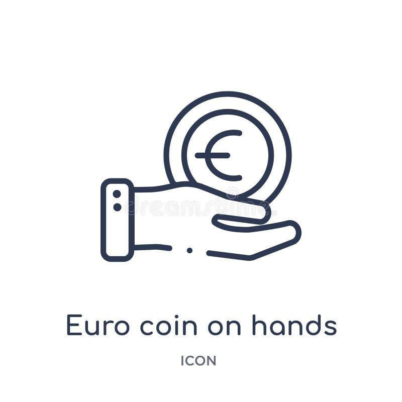 Liniowa euro moneta na ręki ikonie od Biznesowej kontur kolekcji Cienka kreskowa euro moneta na ręki ikonie odizolowywającej na b ilustracja wektor