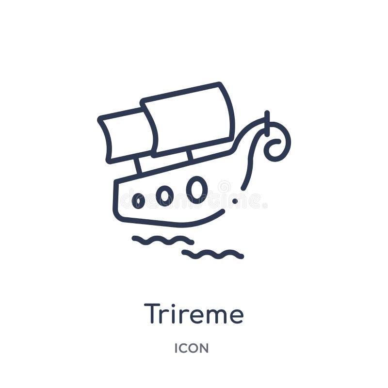 Liniowa trireme ikona od Grecja konturu kolekcji Cienieje kreskową trireme ikonę odizolowywającą na białym tle trireme modny ilustracja wektor