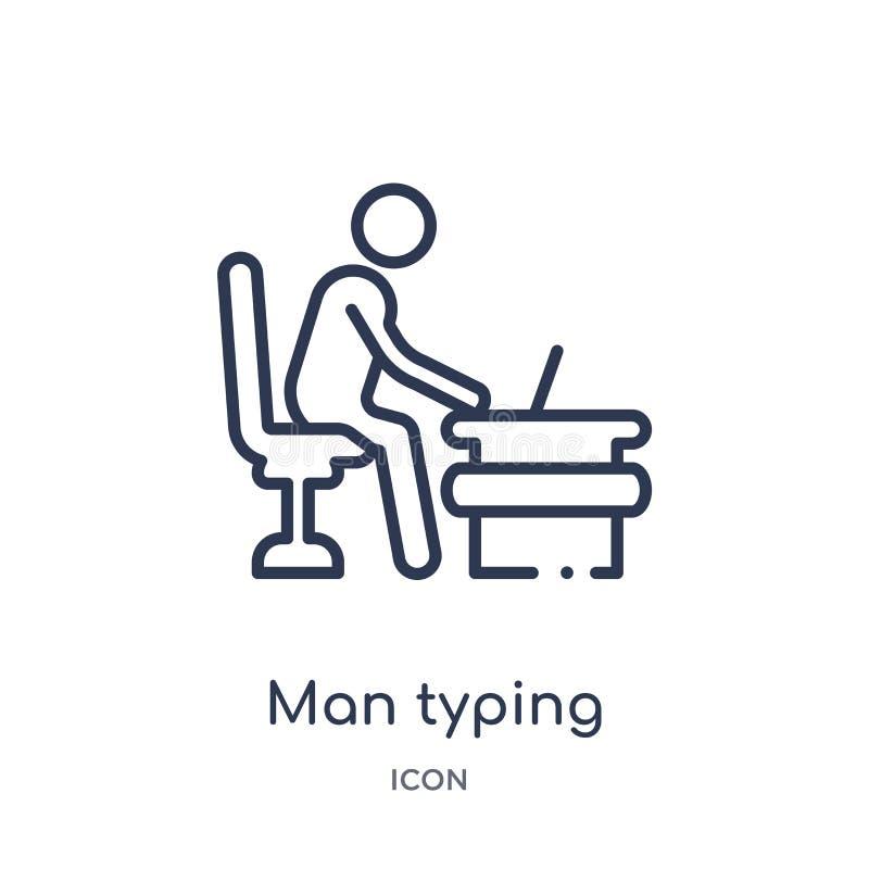 Liniowego mężczyzny pisać na maszynie ikona od zachowanie konturu kolekcji Cienieje kreskowego mężczyzny pisać na maszynie wektor ilustracji