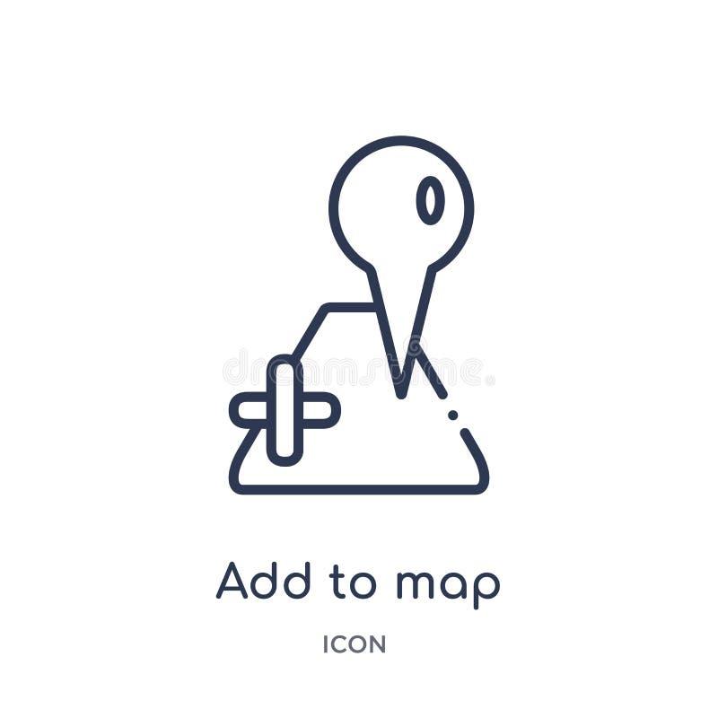 Liniowy dodaje mapy ikona od map i lokacje zarysowywają kolekcję Cienka linia dodaje mapy ikona odizolowywająca na białym tle dod ilustracja wektor