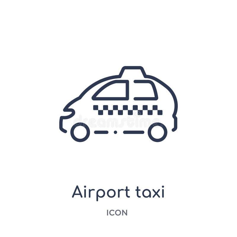 Linjär flygplatstaxisymbol från samling för översikt för flygplatsterminal Tunn linje flygplatstaxivektor som isoleras på vit bak royaltyfri illustrationer