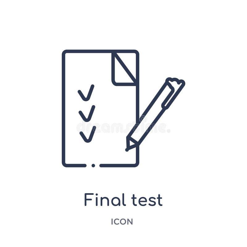 Linjär symbol för sista prov från utbildningsöversiktssamling Tunn linje symbol för sista prov som isoleras på vit bakgrund Sista royaltyfri illustrationer