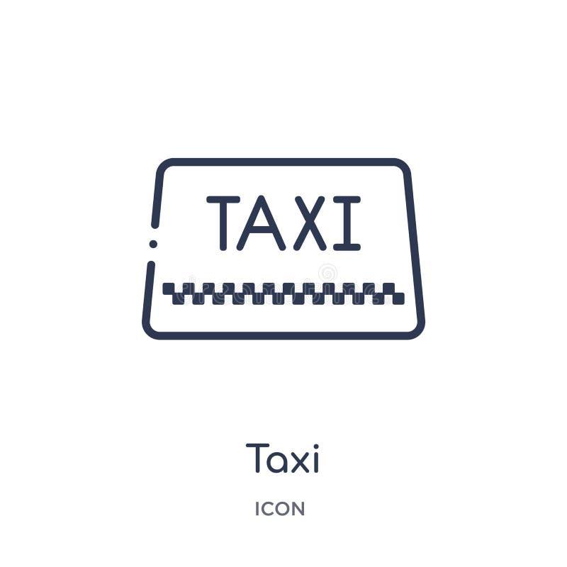 Linjär taxisymbol från samling för översikt för flygplatsterminal Tunn linje taxivektor som isoleras på vit bakgrund moderiktig t vektor illustrationer