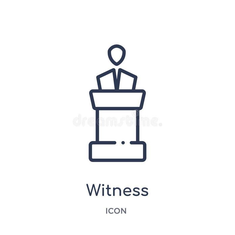 Linjär vittnesymbol från lag- och rättvisaöversiktssamling Tunn linje vittnesymbol som isoleras på vit bakgrund moderiktig vittne royaltyfri illustrationer