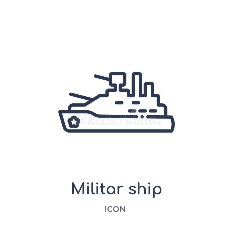 Linjära militar sänder symbolen från armé- och krigöversiktssamling Tunn linje militar skeppvektor som isoleras på vit bakgrund M stock illustrationer