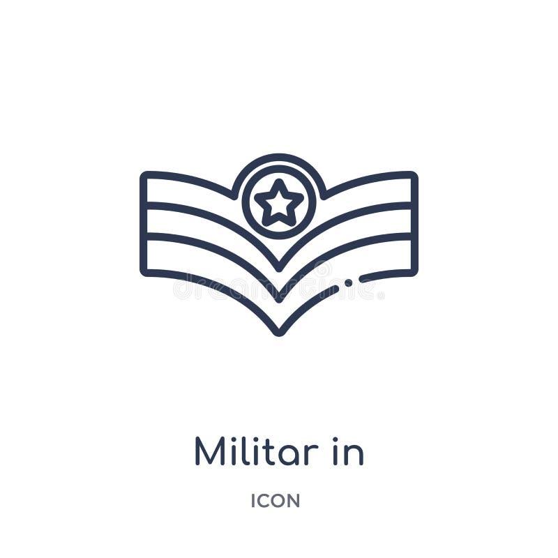 Linjärt militar i symbol från armé- och krigöversiktssamling Tunn linje som är militar i vektorn som isoleras på vit bakgrund mil vektor illustrationer