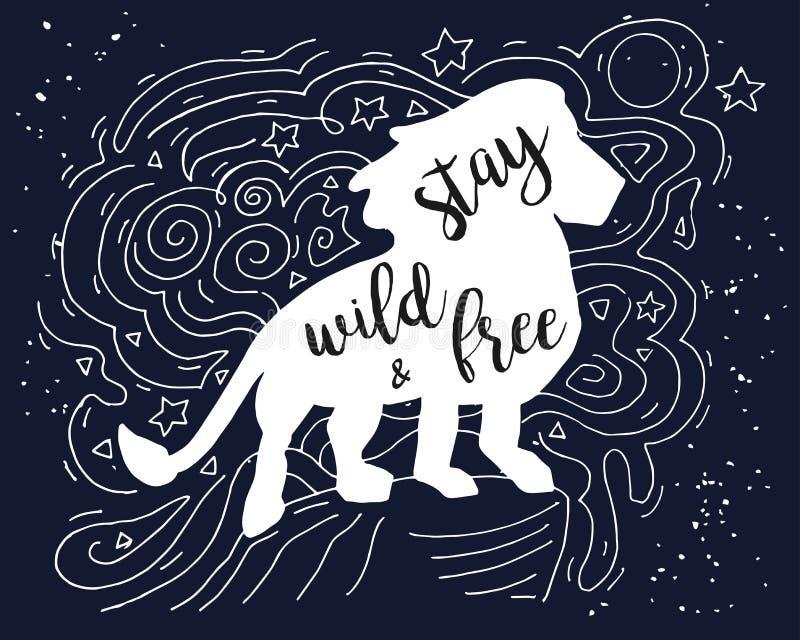 Lion Illustration med löst och fritt Motivational citationstecken för stag Hand dragen illustration för grungetappningklotter med vektor illustrationer