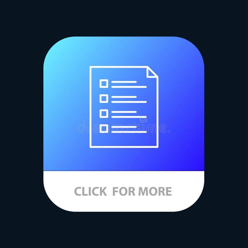 Lista de verificação, verificação, arquivo, lista, página, tarefa, botão móvel de teste do App Android e linha versão do IOS ilustração do vetor