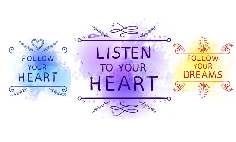 LISTEN TO YOUR HEART, FOLLOW YOUR DREAMS, FOLLOW YOUR HEART text on paint splash backdrop, hand sketched typographic. Elements. VECTOR set, blue, purple and royalty free illustration