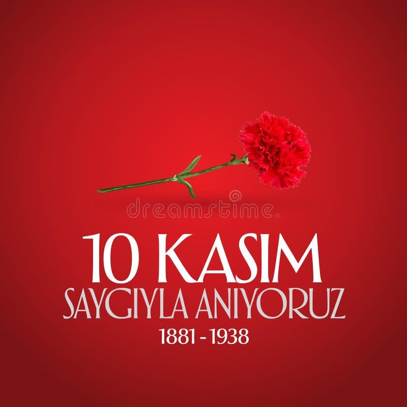 10 Listopad, Mustafa Kemal Ataturk dnia Śmiertelna rocznica Dzień pamięci Ataturk Billboarda projekt TR: 10 Kasim, Atamizi Saygiy ilustracja wektor