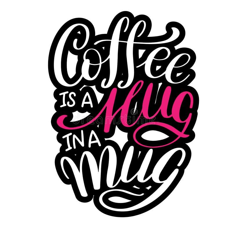 Literowanie kawa JEST uściśnięciem W kubku ilustracji