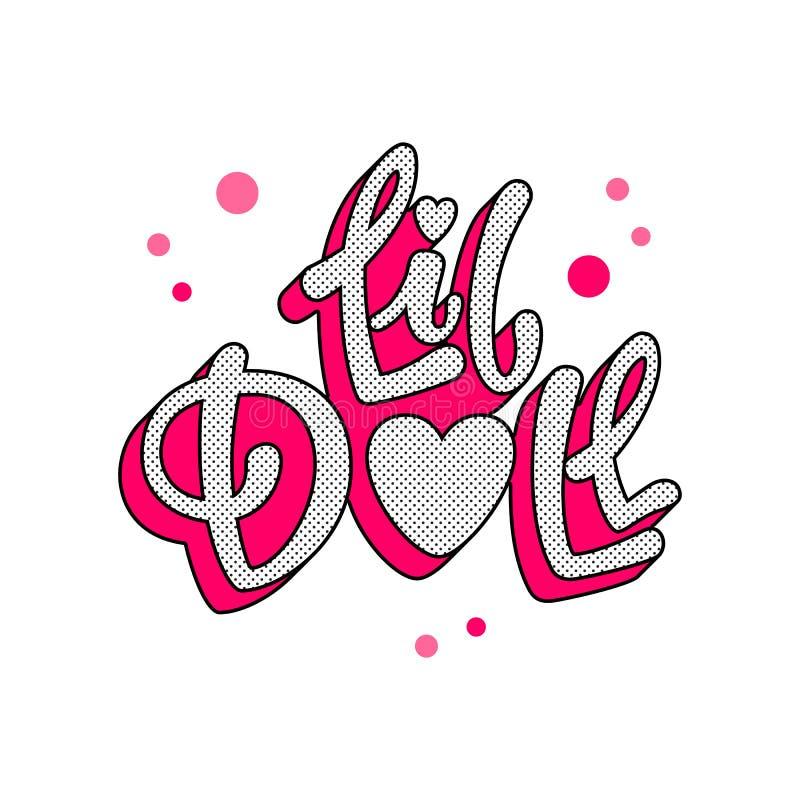 Litet dockacitationstecken Dragen hand för flicka för Lol dockatema märka logouttryck Baby shower flickapartitema vektor illustrationer