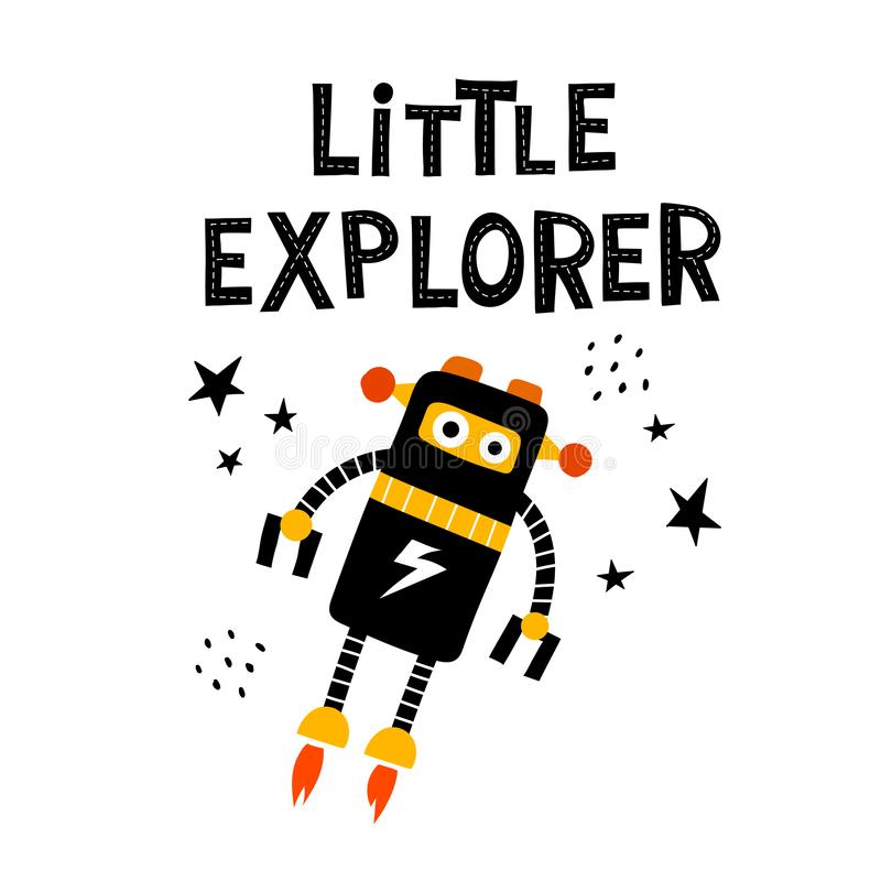 Little explorer. cartoon robot with the lettering, stars, decor elements. Hand drawing for children. vector illustration. royalty free illustration
