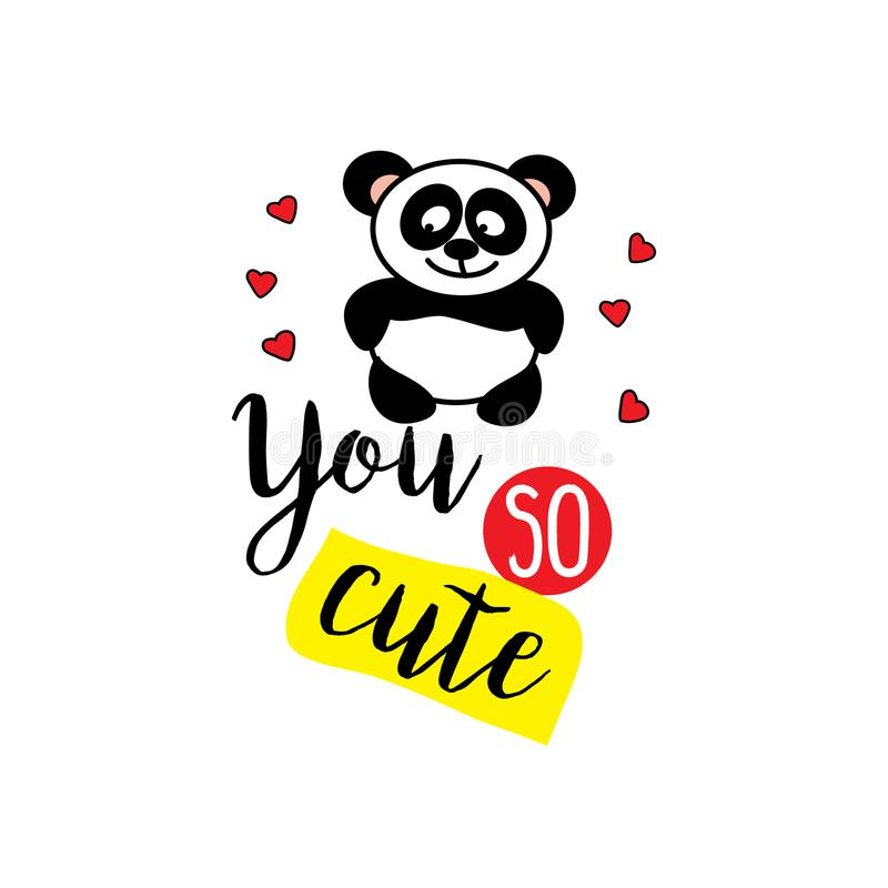 Little panda and phrase- you so cute, stock illustration
