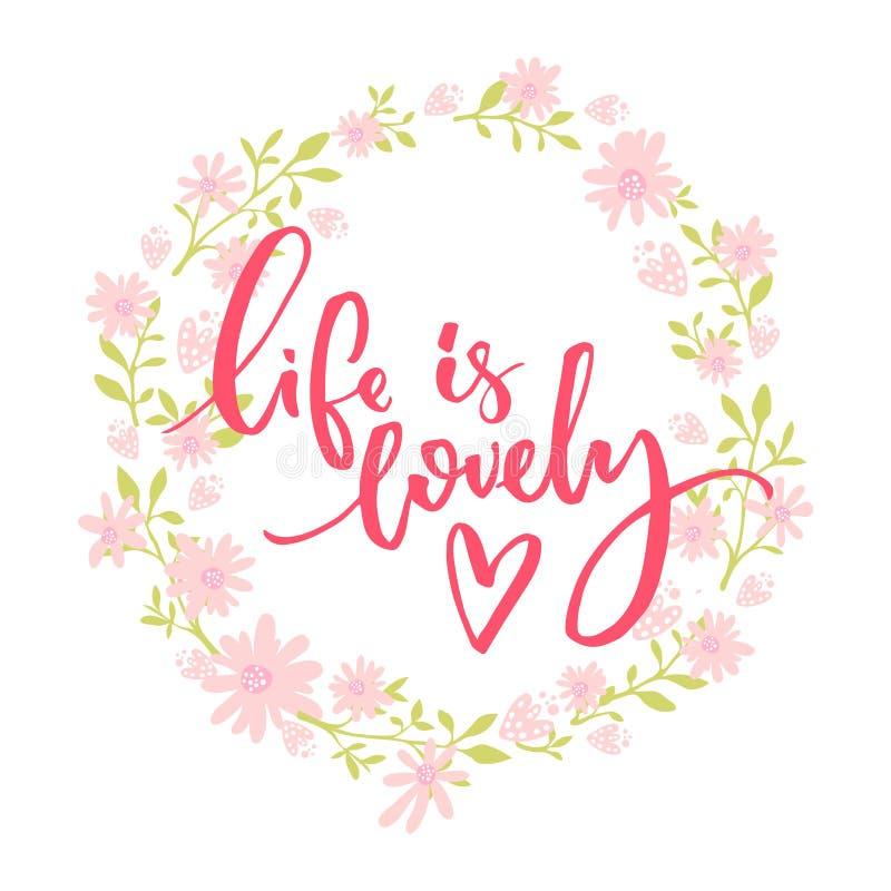 Liv är älskvärt Nyckfullt citationstecken, borstebokstäver på rosa färger och grön blom- krans vektor illustrationer