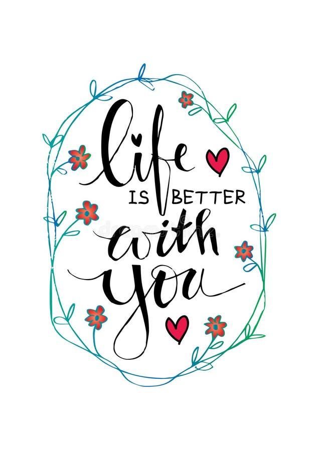 Liv är bättre med dig royaltyfri illustrationer