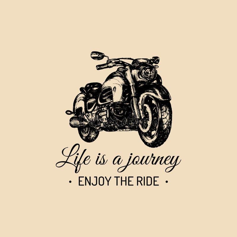 Liv är en resa tycker om den inspirerande affischen för ritten Dragen motorcykel för vektor hand för etikett Tappningcykelillustr royaltyfri illustrationer