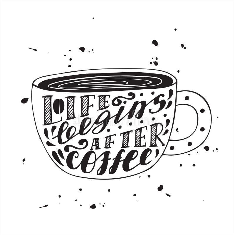 Liv börjar efter modern bokstäveraffisch för kaffe stock illustrationer
