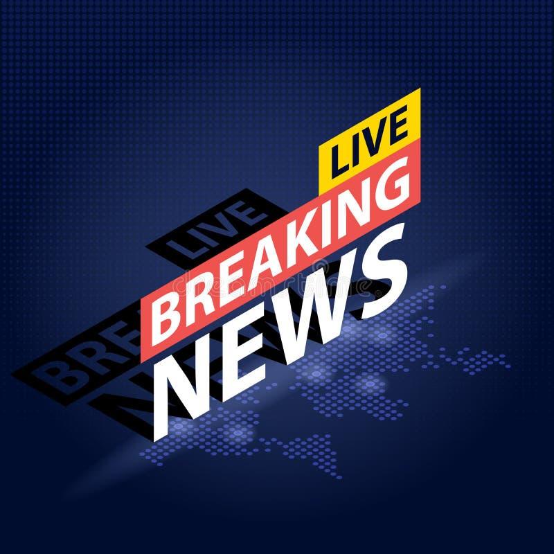 Live Breaking News-krantekop op de blauwe gestippelde achtergrond van de wereldkaart Isometrische Vectorillustratie royalty-vrije illustratie