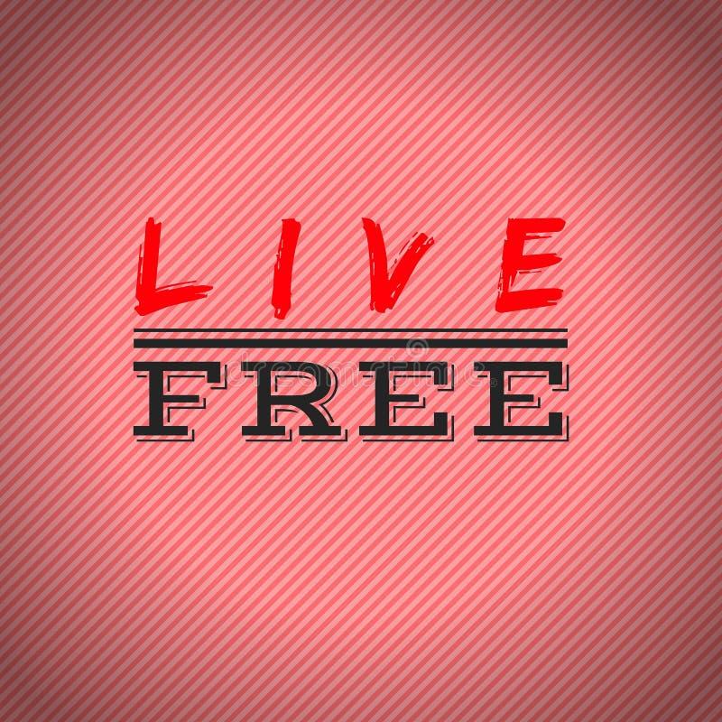 Live Free anführungsstrich Beste inspirierend und Motivzitate vektor abbildung