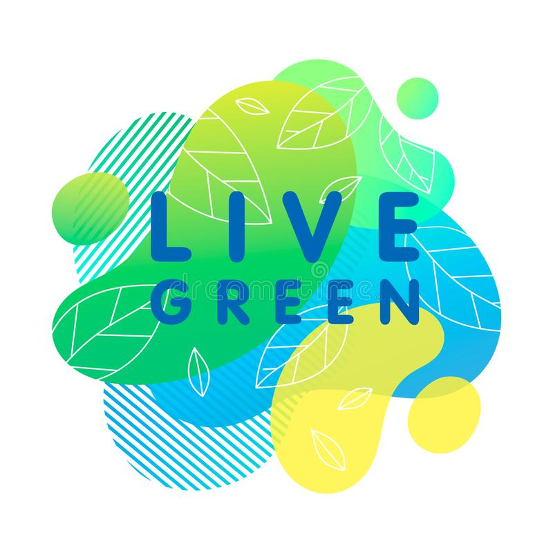 Live green - concept with bright liquid shapes. Tiny leaves and geometric elements.Fluid composition perfect for Earth Day,prints,logos,flyers,banners design stock illustration