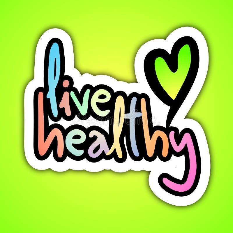 Live healthy stock illustration
