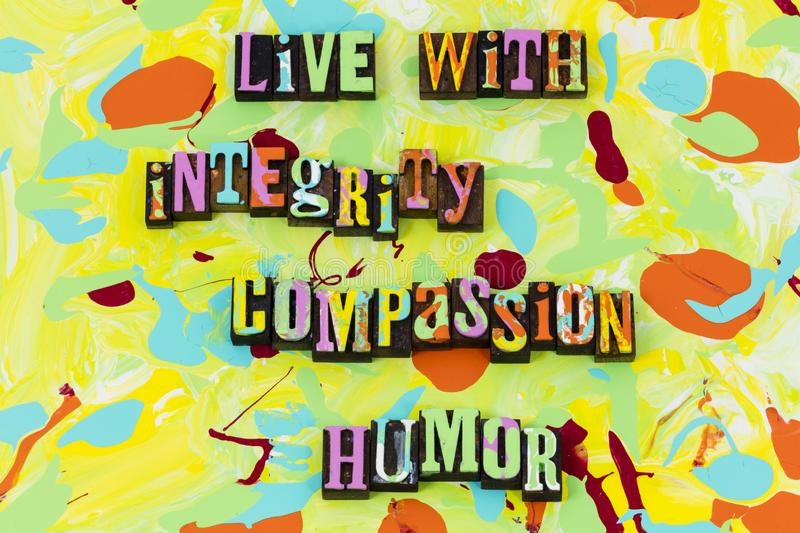 Live integrity compassion humor love honesty trust faith. Live life integrity compassion humor love honesty trust ethics faith moral core values commit royalty free illustration