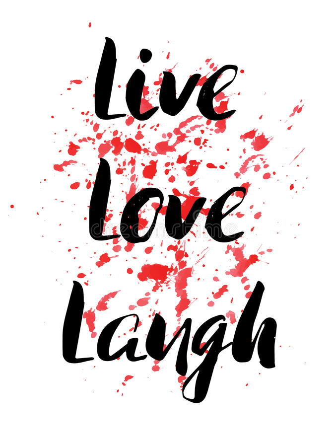 Download Live, Laugh, Love. Inspirational Motivational Quote. Vector Ink  Painted Lettering On
