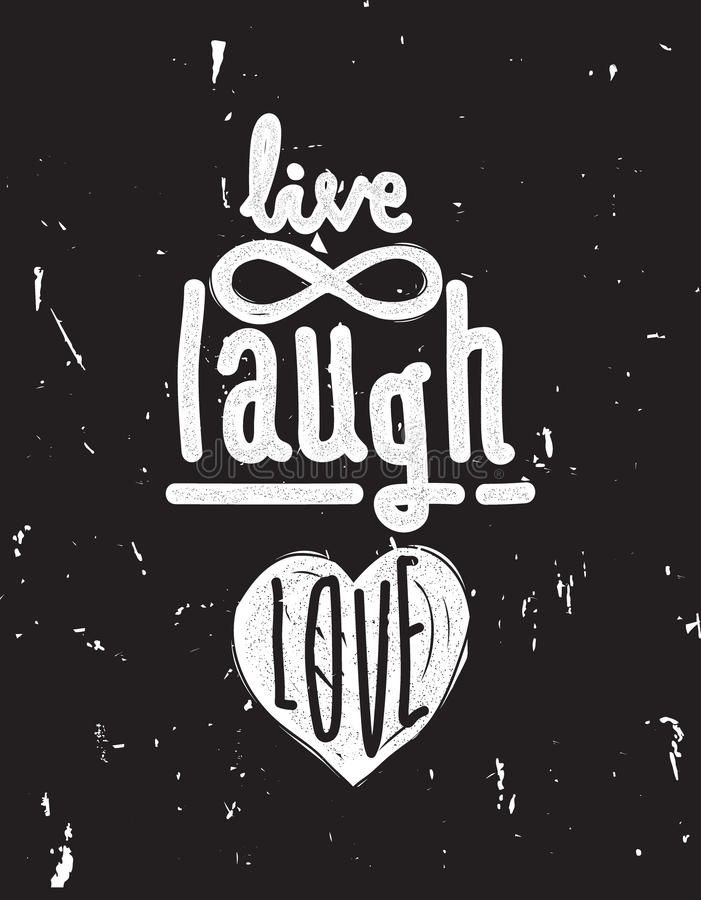 Live, laugh, love. Simple lettering quote with chaotic brush eff vector illustration