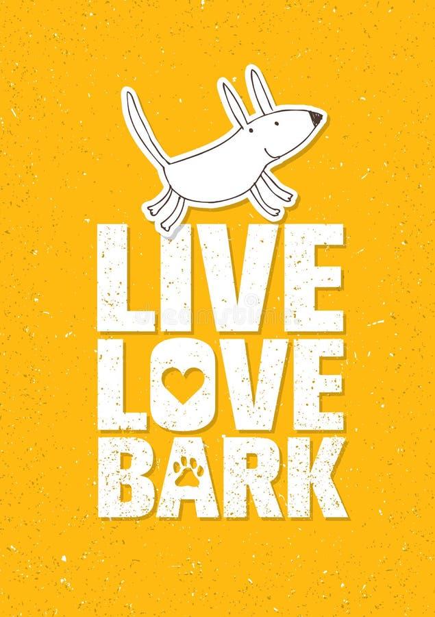 Live Love Bark Quote Conceito lunático engraçado do vetor da bandeira do cão em Rusty Grunge Wall Background ilustração stock
