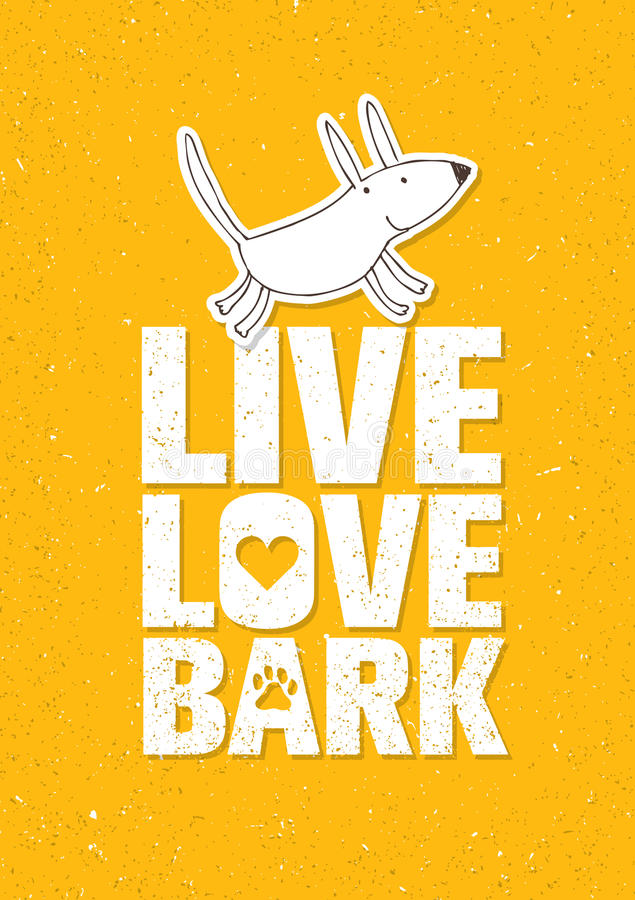 Live Love Bark Quote Concepto caprichoso divertido del vector de la bandera del perro en Rusty Grunge Wall Background stock de ilustración