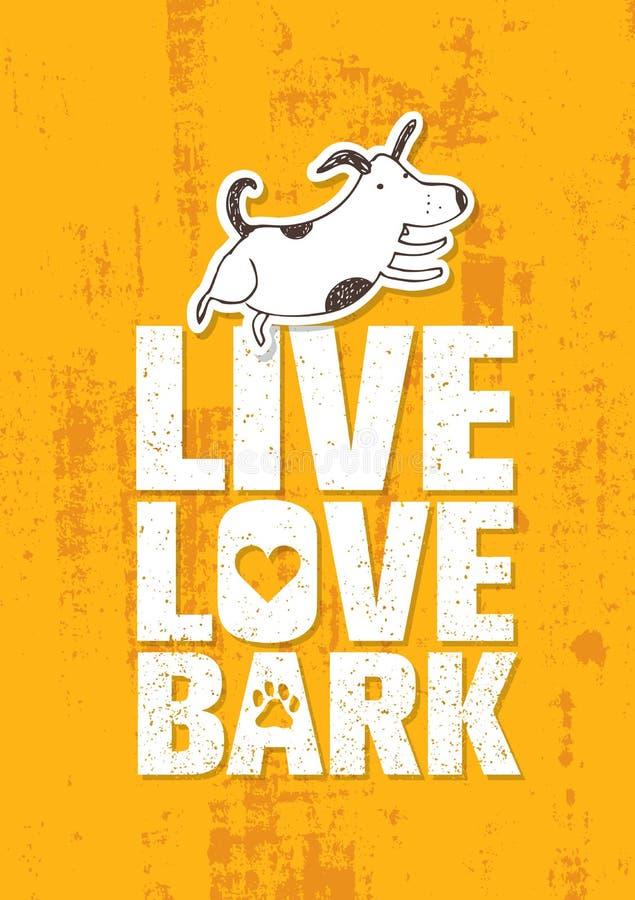 Live Love Bark Quote Concepto caprichoso divertido del vector de la bandera del perro en Rusty Grunge Wall Background stock de ilustración