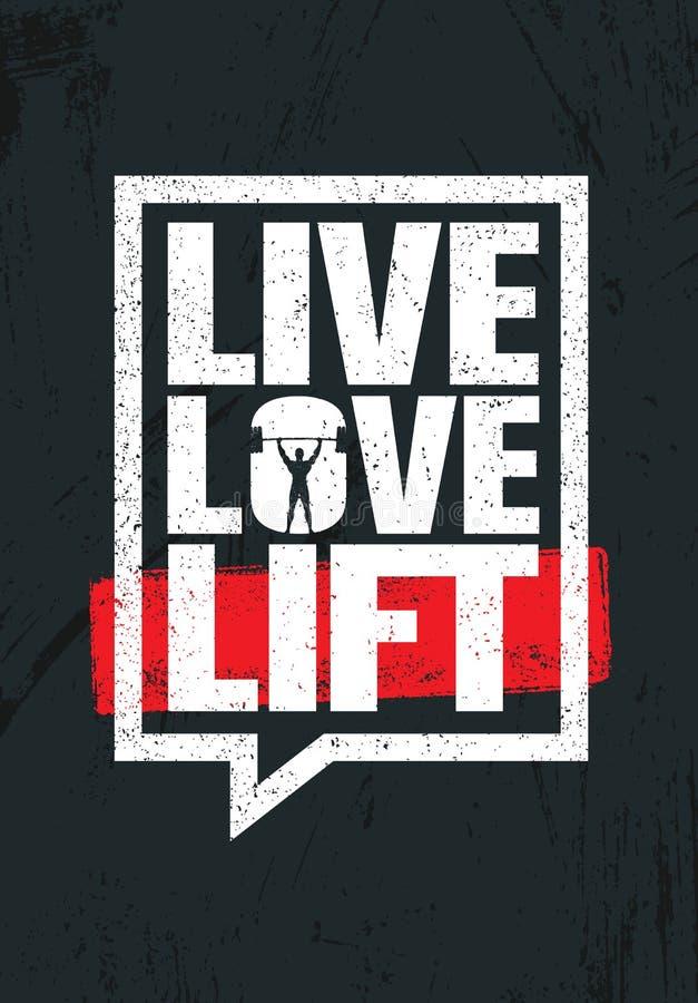 Live Love Lift Anspornungstrainings-und Eignungs-Turnhallen-Motivations-Zitat-Illustrations-Zeichen Kreativer starker Sport-Vekto stock abbildung