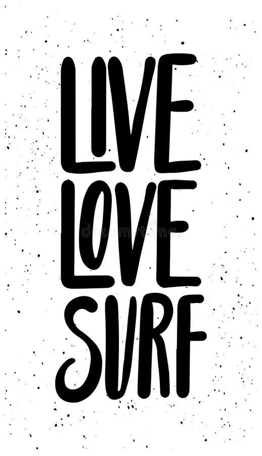 Live Love Surf Projeto de rotulação tirado mão da pena da escova da tinta ilustração stock