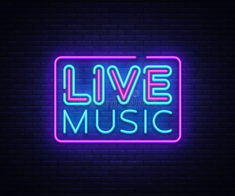 Live Music neon sign vector. Live Music design template neon sign, light banner, neon signboard, nightly bright. Advertising, light inscription. Vector vector illustration
