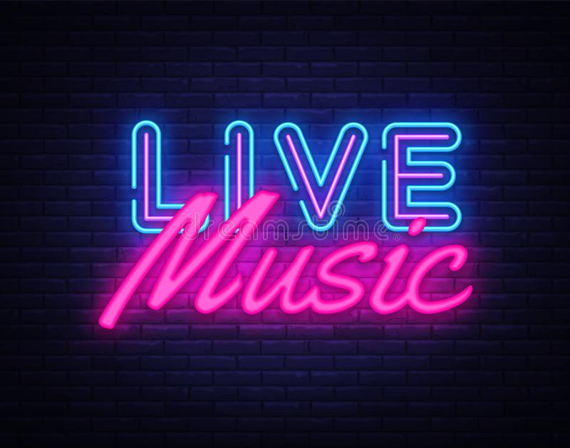 Live Music neon sign vector. Live Music Design template neon sign, light banner, neon signboard, nightly bright. Advertising, light inscription. Vector royalty free illustration