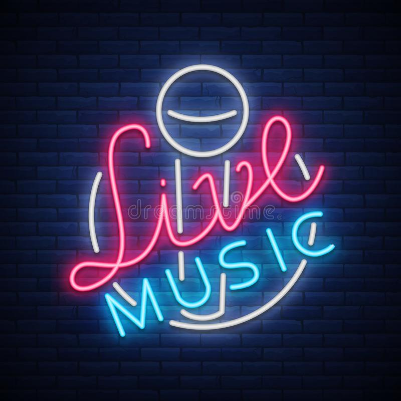 Live musical neon sign, logo, emblem, symbol poster with microphone. Vector illustration. Neon bright sign, Nightlife royalty free illustration