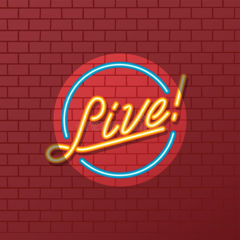 Live show tube neon sign royalty free illustration