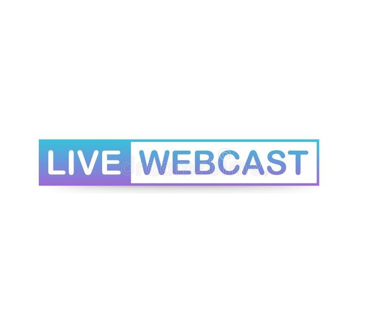 Live Webcast Button, icono, emblema, etiqueta en el fondo blanco Ilustración del vector stock de ilustración