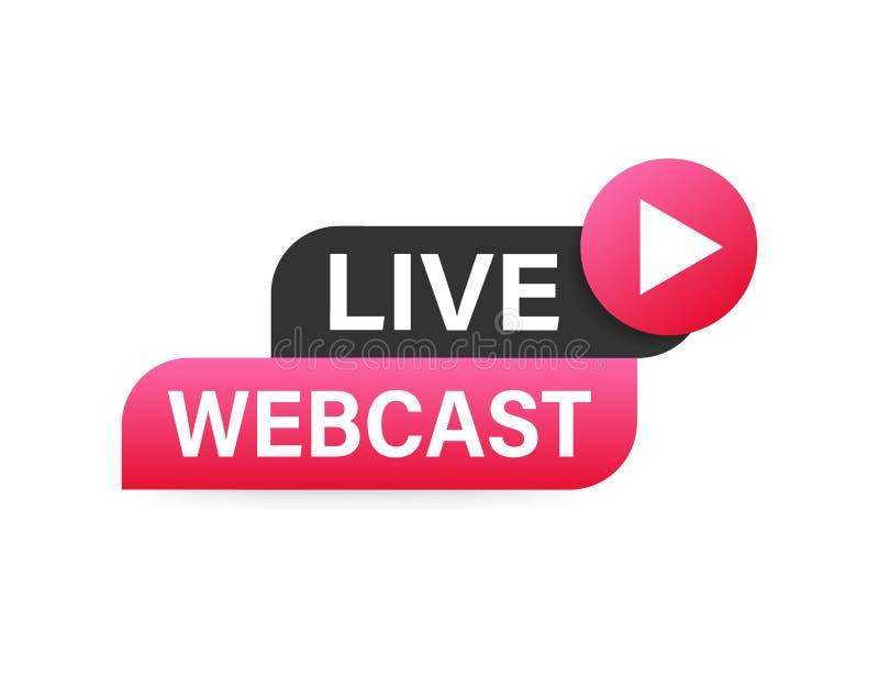 Live Webcast Button, icono, emblema, etiqueta Ilustraci?n com?n del vector stock de ilustración