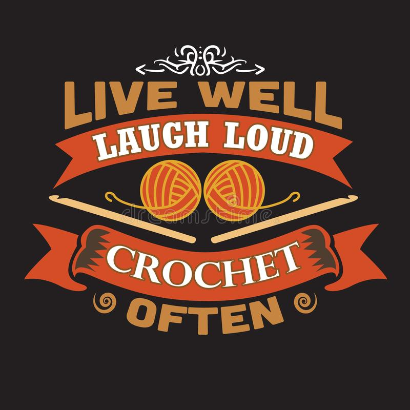 Free Live Well Laugh Loud Crochet Often Royalty Free Stock Images - 149785979