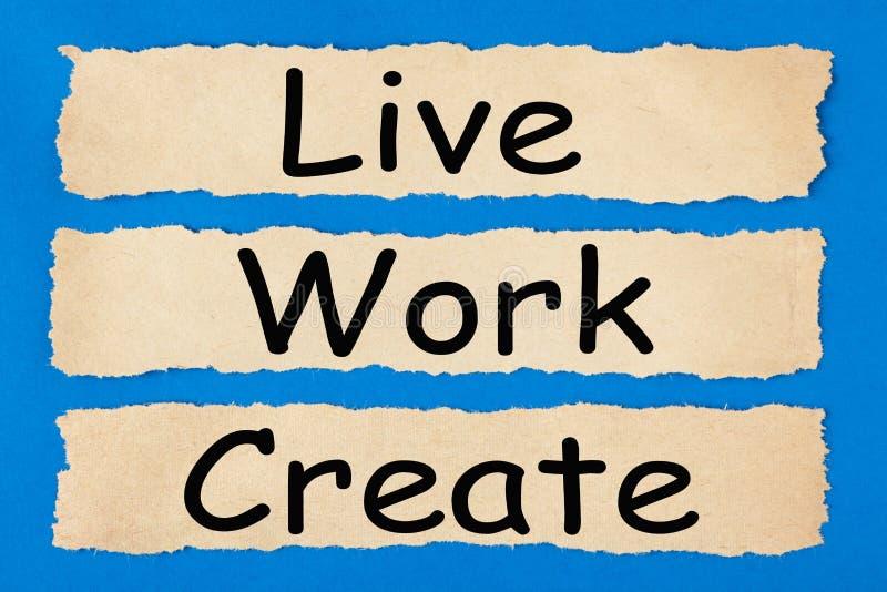 Live Work Create stockfoto