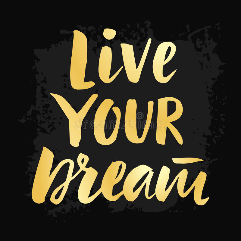 Live Your Dream poster with hand drawn brush lettering stock illustration