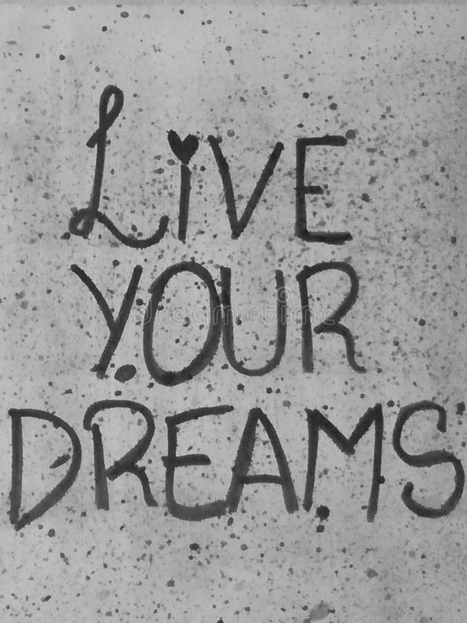 Live your dreams stock image