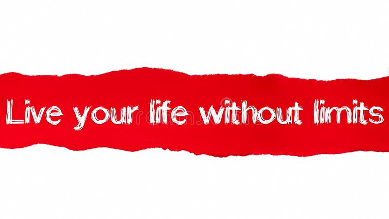 Live your life without limits text, Inspiration, Motivation and Business concept on Red torn paper royalty free illustration