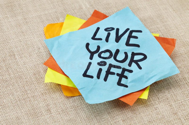 Live your life reminder royalty free stock photos