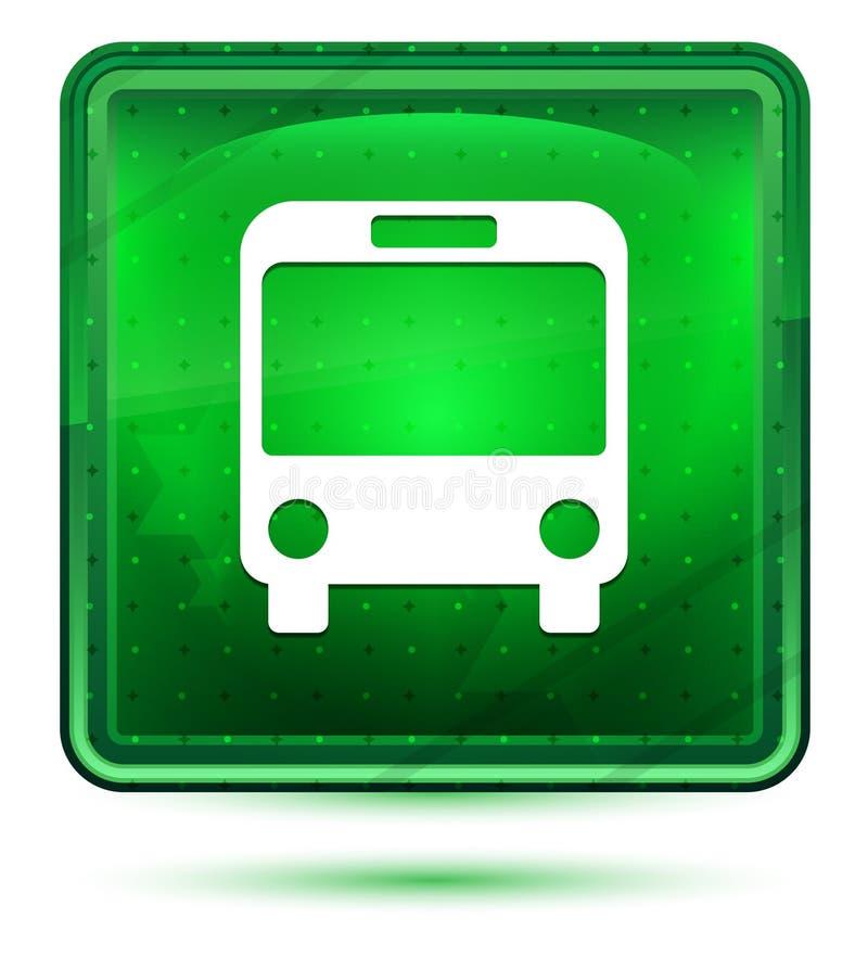 Ljus för busssymbolsneon - grön fyrkantig knapp stock illustrationer