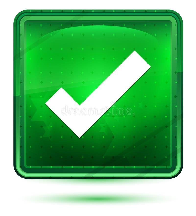Ljus för neon för fästingfläcksymbol - grön fyrkantig knapp stock illustrationer