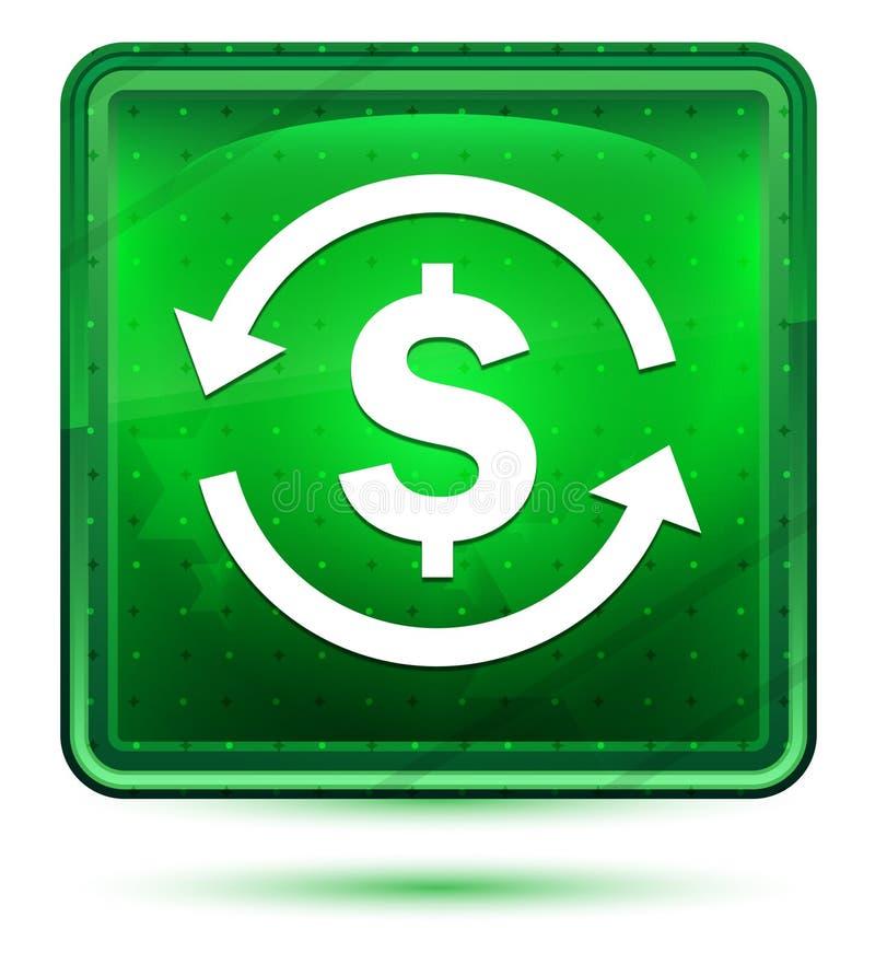 Ljus för neon för symbol för tecken för dollar för pengarutbyte - grön fyrkantig knapp royaltyfri illustrationer